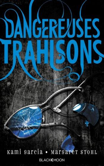 dangereuses-creatures-tome-2-dangereuses-trahisons-612074