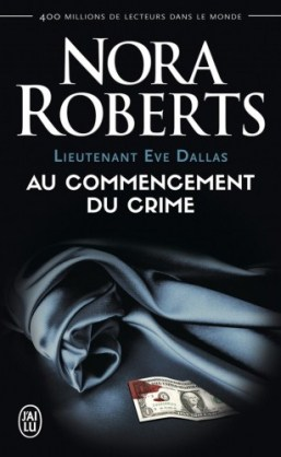 lieutenant-eve-dallas,-tome-1---au-commencement-du-crime-853729
