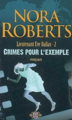 lieutenant-eve-dallas,-tome-2---crimes-pour-l-exemple-512502